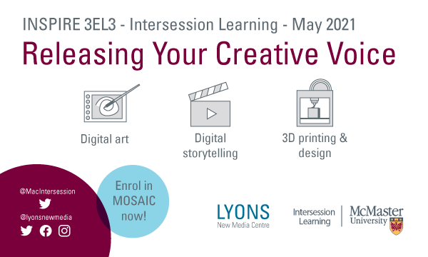 Inspire 3EL3 Intersession Learning May 2021 Releasing Your Creative Voice 4 week interdisciplinary course